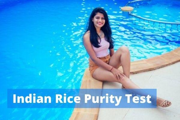Desi Indian Rice Purity test
